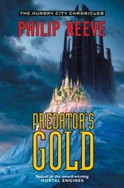 Cover of: Predator's Gold (The Hungry City Chronicles)
