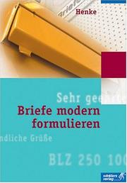 Cover of: Briefe modern formulieren.