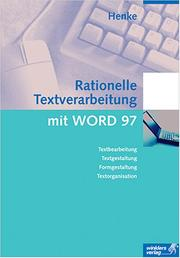 Cover of: Rationelle Textverarbeitung mit WORD 97. Neue Norm DIN 5008.