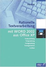 Cover of: Rationelle Textverarbeitung mit WORD 2002 aus Office XP. Neue Norm DIN 5008.