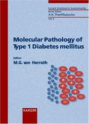 Cover of: Molecular Pathology of Type 1 Diabetes Mellitus (Current Directions in Autoimmunity) | Matthias G. Von Herrath