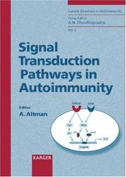 Cover of: Signal Transduction Pathways in Autoimmunity (CURRENT DIRECTIONS IN AUTOIMMUNITY) | Amnon; Ed. Altman