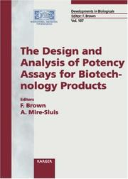 Cover of: The Design and Analysis of Potency Assays for Biotechnology Products | Anthony Mire-Sluis