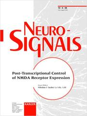 Cover of: Post-Transcriptional Control of NMDA Receptor Expression (Special Issue Neurosignals 2004) | Nikolaus J Sucher