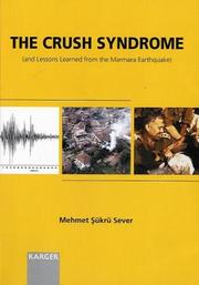 Cover of: The Crush Sundrome and Lessons Learned from the Marmara Earthquake | M. S. Server