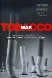 Cover of: Tobacco War: Inside the California Battles