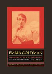 Cover of: Emma Goldman: A Documentary History of the American Years, Volume Two: Making Speech Free, 1902-1909 (Emma Goldman: A Documentary History of the American Years)