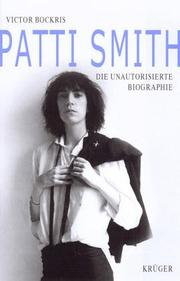 Cover of: Patti Smith. Die unautorisierte Biographie