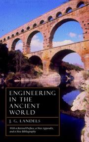 Engineering in the ancient world by John G. Landels