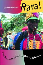 Cover of: Rara! Vodou, Power, and Performance in Haiti and Its Diaspora | Elizabeth McAlister