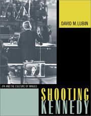 Cover of: Shooting Kennedy | David M. Lubin