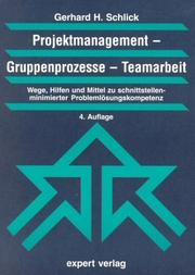Cover of: Projektmanagement. Gruppenprozesse. Teamarbeit