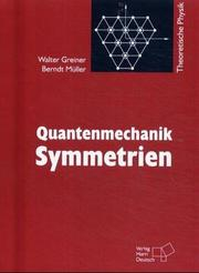 Cover of: Quantenmechanik Teil Symmetrien