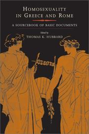 Cover of: Homosexuality in Greece and Rome | Thomas K. Hubbard