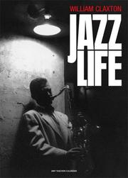 Cover of: Willliam Claxton, Jazzlife 2007 Calendar