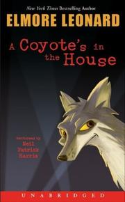 Cover of: Coyote's in the House, A (Leonard, Elmore)