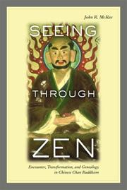 Cover of: Seeing through Zen | John R. McRae