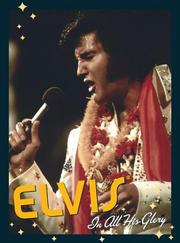 Cover of: Elvis in All His Glory