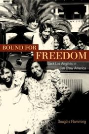 Cover of: Bound for Freedom | Douglas Flamming