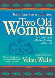 Cover of: Two Old Women by Velma Wallis
