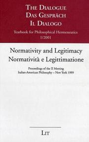 Cover of: Normativity and Legitimacy (Yearbook for Philosophical Hermeneutics, the Dialogue)
