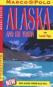Cover of: Marco Polo Alaska and the Yukon (Marco Polo Travel Guides)