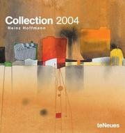 Cover of: Collection-Heinz Hoffmann 2004 Calendar