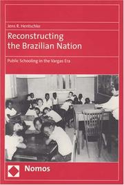 Cover of: Reconstructing the Brazilian nation