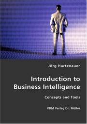 Cover of: Introduction to Business Intelligence | Jörg Hartenauer