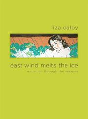 Cover of: East Wind Melts the Ice