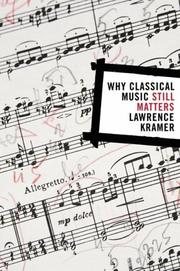 Cover of: Why Classical Music Still Matters (Simpson Book in the Humanities)