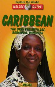 Cover of: Caribbean: The Greater Antilles, Bermuda, Bahamas (Nelles Guides)