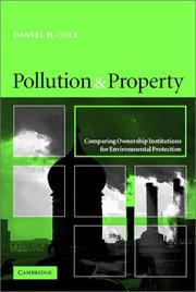 Cover of: Pollution and property | Daniel H. Cole