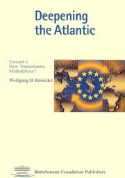 Cover of: Deepening the Atlantic | Wolfgang H. Reinicke