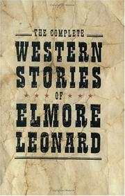 Cover of: The Complete Western Stories of Elmore Leonard