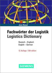 Cover of: Logistics Dictionary | Jens Kiesel