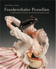 Cover of: Frankenthal Porcelain | Alexa-Beatrice Christ