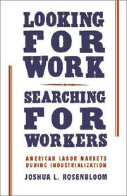 Cover of: Looking for Work, Searching for Workers | Joshua L. Rosenbloom