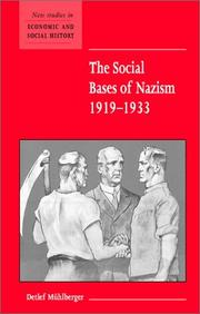 Cover of: The Social Bases of Nazism, 19191933 (New Studies in Economic and Social History) | Detlef MГјhlberger