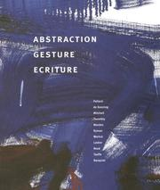 Cover of: Abstraction, gesture, ecriture