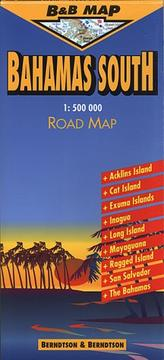 Cover of: Berndtson & Berndtson Bahamas South Map (B&B Road Maps)