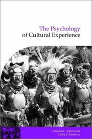 Cover of: The Psychology of Cultural Experience (Publications of the Society for Psychological Anthropology) |