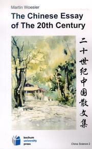 Cover of: The Chinese Essay in the 20th Century