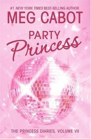 Cover of: The Princess Diaries, Volume VII: Party Princess (Princess Diaries)