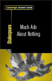 Cover of: Cambridge Student Guide to Much Ado About Nothing (Cambridge Student Guides) | Mike Clamp