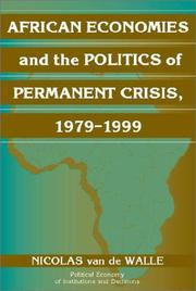 African Economies and the Politics of Permanent Crisis, 19791999 (Political Economy of Institutions and Decisions)