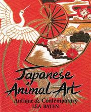 Cover of: Japanese Animal Art | Lea Baten