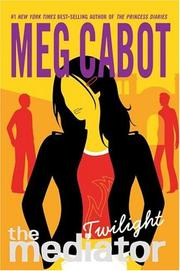 Cover of: The Mediator #6: Twilight (Mediator)
