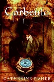 Cover of: Corbenic | Catherine Fisher