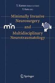 Cover of: Minimally Invasive Neurosurgery and Neurotraumatology | Tetsu Kanno